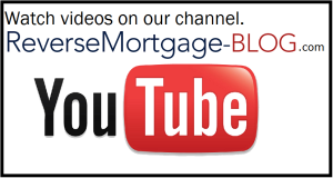 visit-reverse-mortgage-blog-on-youtube